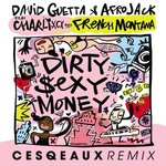 "Cesqeaux adds his own touch to ""Dirty Sexy Money"" by David Guetta & Afrojack ft. Charli XCX & French Montana! [PREMIERE]"