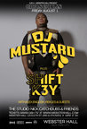 Girls & Boys presents DJ Mustard & Shift K3y