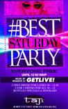 #BestSaturdayParty w/ DJ GETLIVE! No Cover on Cris A.C. List/ tkt