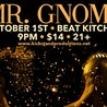 Mr. Gnome at Beat Kitchen