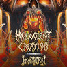 Malevolent Creation / Incantation / Seeker / Beyond De-th / Deadhand System