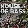 House Of Bass: Amsterdam Takeover