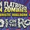 Method Man & Redman / Flatbush ZOMBiES 420 Eve On The ROCKS