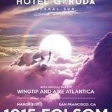 Hotel Garuda w/ special performance by Alina Baraz