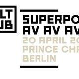 MELT KLUB w/ Superpoze & AV AV AV