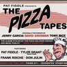 Pat Fiddle's Pickin' On the Pizza Tapes ft. Tyler Grant And Don Julin