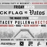 Black Flag vs Vatos Locos - Official Movement Opening Party 5/26