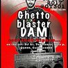 GhettoBlasterDam - Launch Party