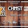 Back2School w/ CHMST [US], HE$H [US] + Secret Guest