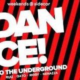 Dance To The Underground: Gato + Nacho Ruiz DJ