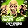 Dance With The Dead & Gost at Beat Kitchen