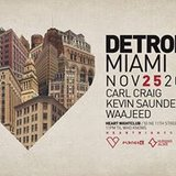 Detroit Love Miami with Carl Craig, Kevin Saunderson & Waajeed
