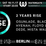 2 YEARS RISE w/ Osunlade Black Motion LIVE Hyenah and many more