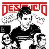 """Destructo """"Let's Be Friends"""" Tour"""