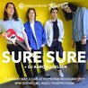 SURE SURE presented by Popscene + Rickshaw Stop