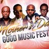 Mother's Day Good Music Fest 2018