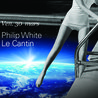 Philip White | Le Cantin