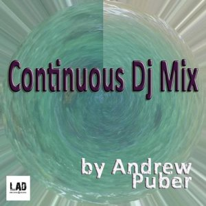 Continuous Dj Mix By Andrew Puber