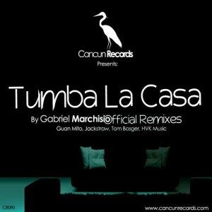 Tumba La Casa (Official Remixes)