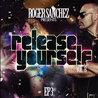 Roger Sanchez Presents Release Yourself Vol 8 EP3