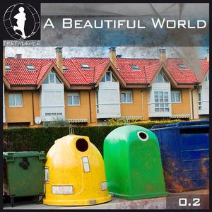 Tretmuehle Presents A Beautiful World Volume 2