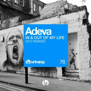 Adeva - In & Out Of My Life '2013 Remixes'