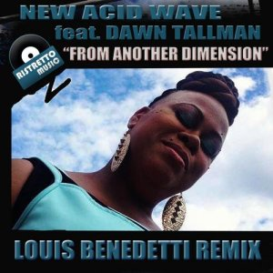 """From Another Dimension"" (Louis Benedetti Remix)"