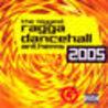 The Biggest Ragga Dancehall Anthems 2005