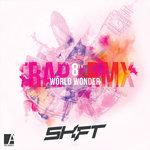 SHIFT – 8th World Wonder (Trap Mix)
