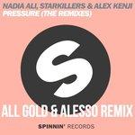 Alex Kenji, Starkillers & Nadia Ali – Pressure (All Gold Remix)