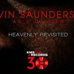 Kevin Saunderson, E-Dancer e Heavenly 2.0