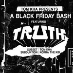 TOM KHA FUNCTION ALERT: Truth Returns to Seattle this Friday!