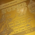 "JAYCEEOH Presents ""SUPER 7 Volume 6″"