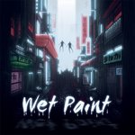 Wet Paint – Setting The Stage