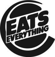 EATS EVERYTHING